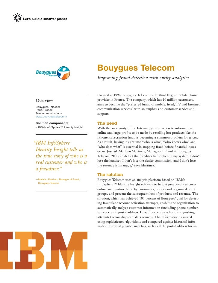 Bouygues Telecom                                         Improving fraud detection with entity analytics                  ...