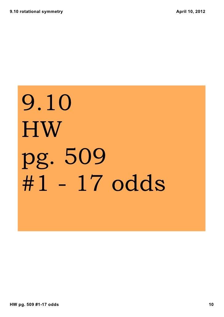 9.10rotationalsymmetry   April10,2012     9.10     HW     pg. 509     #1  17 oddsHWpg.509#117odds               ...