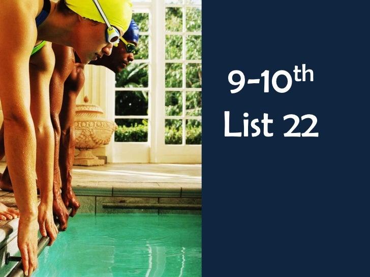 9-10th List 22<br />
