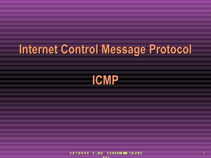 Internet Control Message protocol ICMP