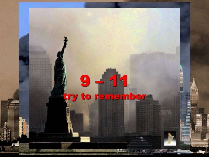 9 – 11try to remember