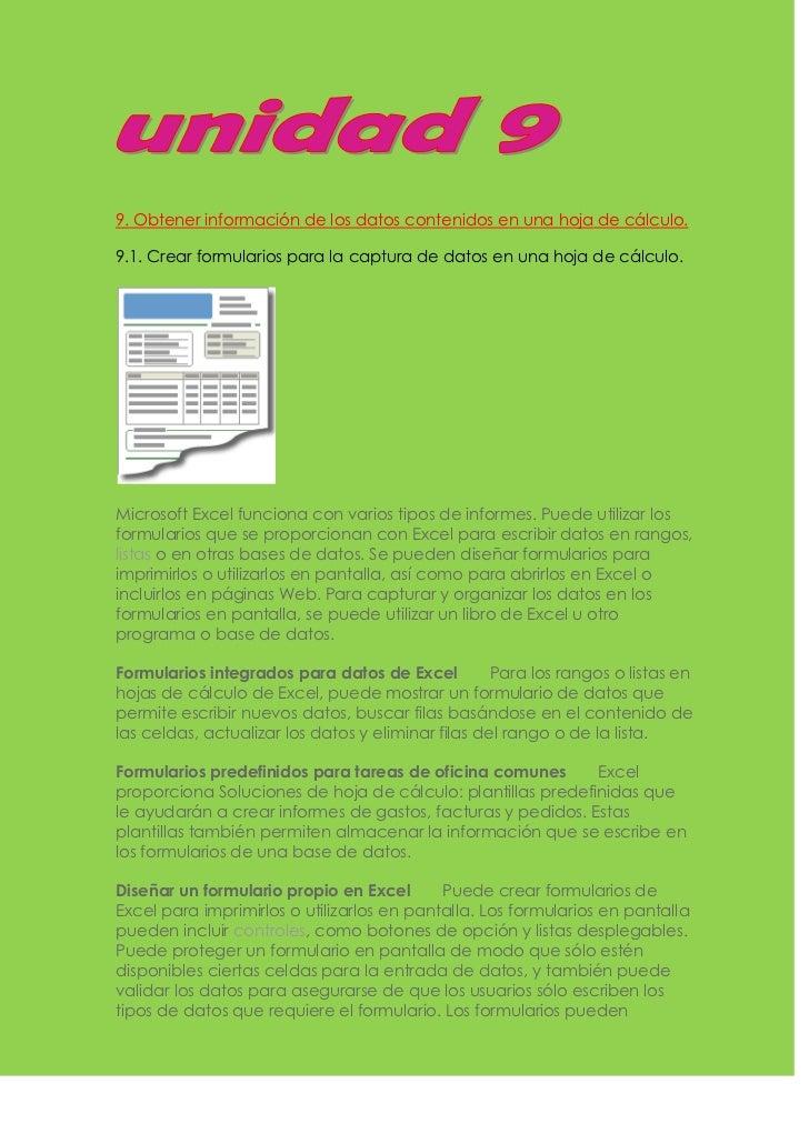 9. Obtener información de los datos contenidos en una hoja de cálculo.9.1. Crear formularios para la captura de datos en u...