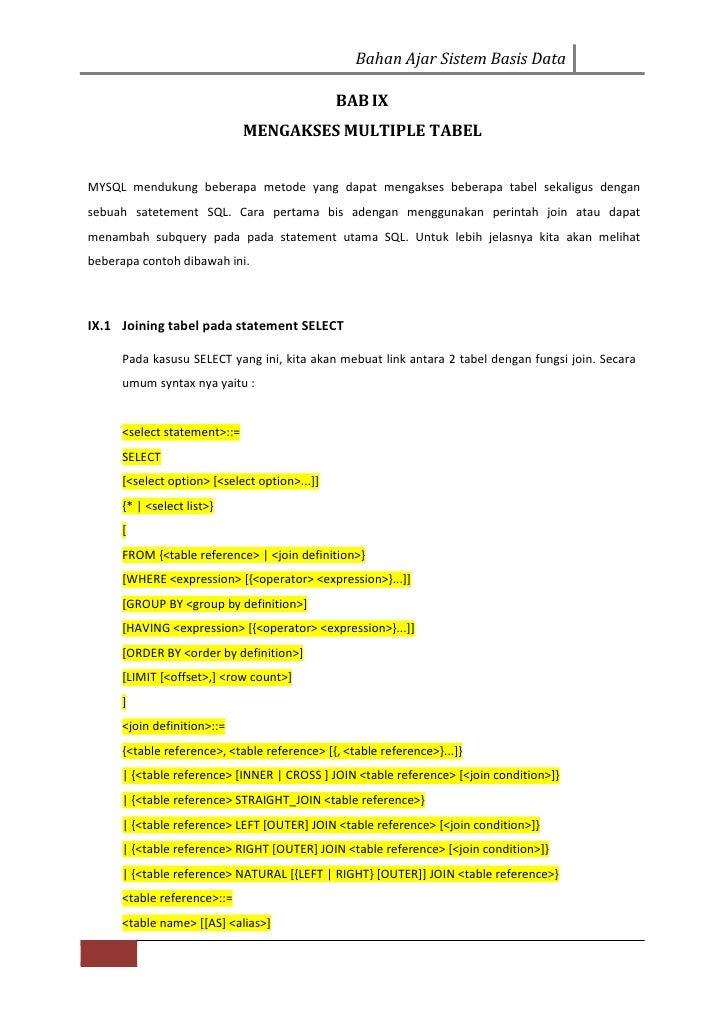 Bahan Ajar Sistem Basis Data                                              BAB IX                             MENGAKSES MUL...