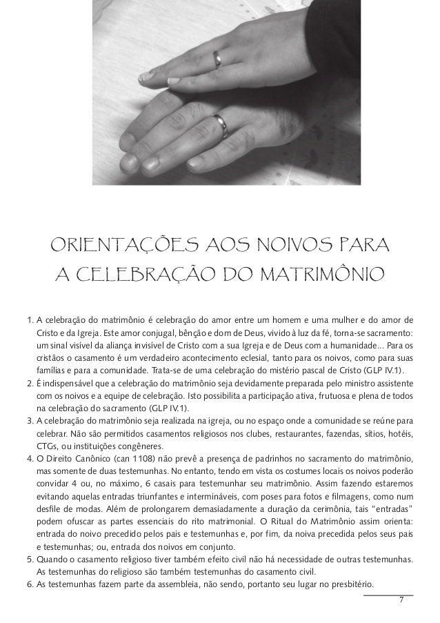 ORIENTAÇÕES AOS NOIVOS PARA       A CELEBRAÇÃO DO MATRIMÔNIO1.A celebração do matrimônio é celebração do amor entre um ho...