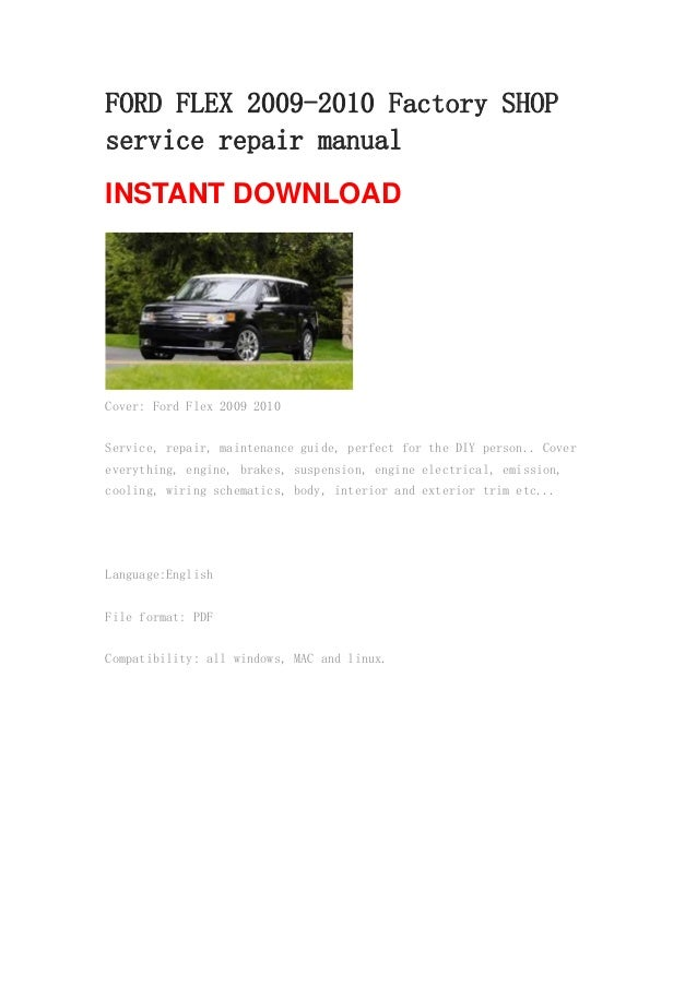 ford flex 2009 2010 repair manual ford f250 wiring schematic ford flex 2009 2010 factory shopservice repair manualinstant downloadcover ford flex 2009 2010service,