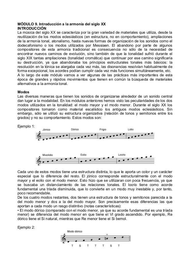 MÓDULO 9. Introducción a la armonía del siglo XX INTRODUCCIÓN La música del siglo XX se caracteriza por la gran variedad d...
