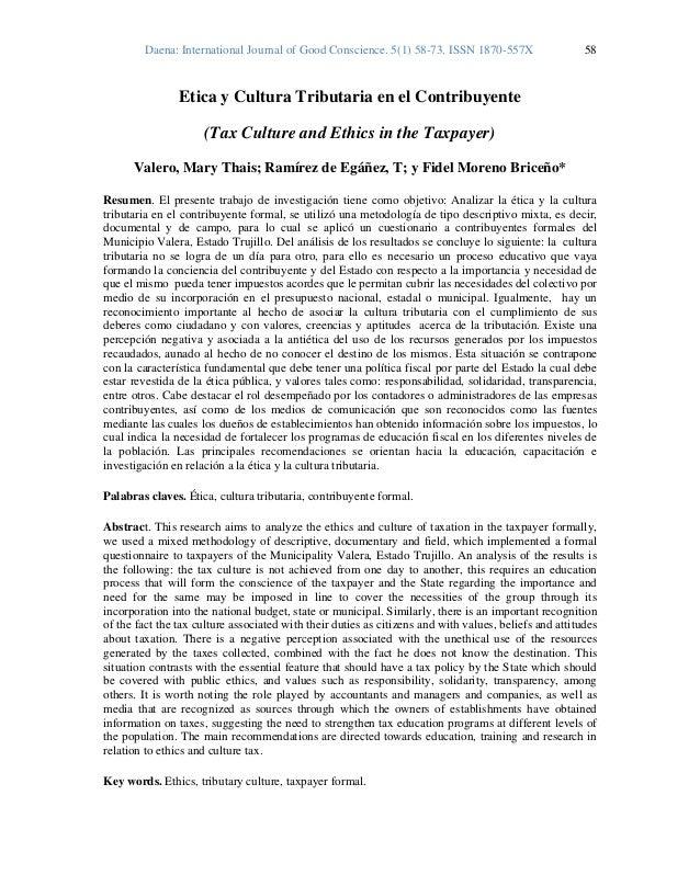 Daena: International Journal of Good Conscience. 5(1) 58-73. ISSN 1870-557X 58 Etica y Cultura Tributaria en el Contribuye...