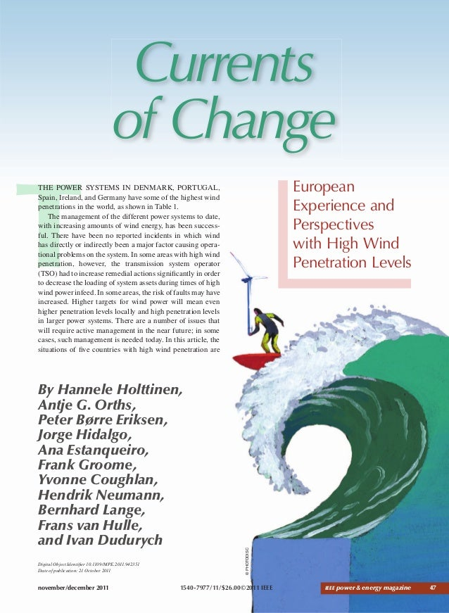 november/december 2011 IEEE power & energy magazine 47 Currents of Change European Experience and Perspectives with High W...
