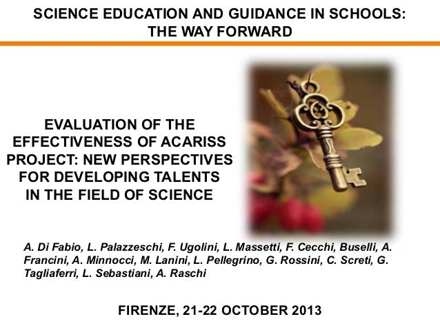 SCIENCE EDUCATION AND GUIDANCE IN SCHOOLS: THE WAY FORWARD  EVALUATION OF THE EFFECTIVENESS OF ACARISS PROJECT: NEW PERSPE...