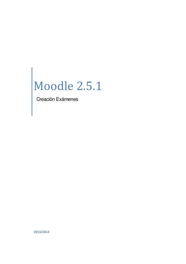 Moodle 2.5.1 Creación Exámenes  2013/2014