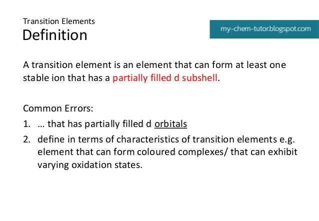 Marvelous ... 4. Transition Elements Definition A Transition Element Is An ...