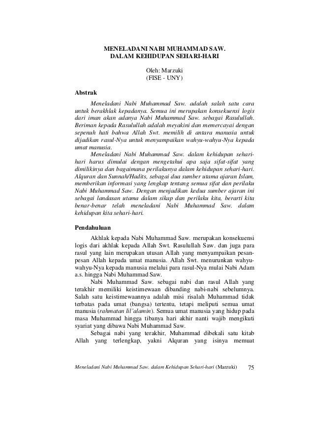 MENELADANI NABI MUHAMMAD SAW. DALAM KEHIDUPAN SEHARI-HARI Oleh: Marzuki (FISE - UNY) Abstrak Meneladani Nabi Muhammad Saw....
