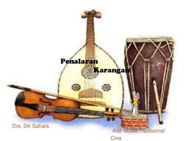 Penalaran Karangan Dra. Siti Sahara Alat Musik Tradisional Cina