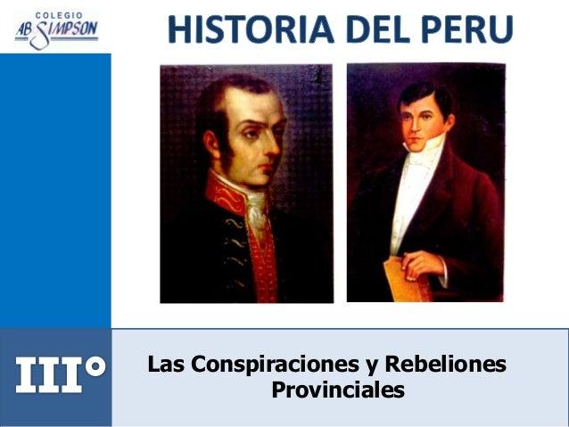 Las Conspiraciones y Rebeliones Provinciales