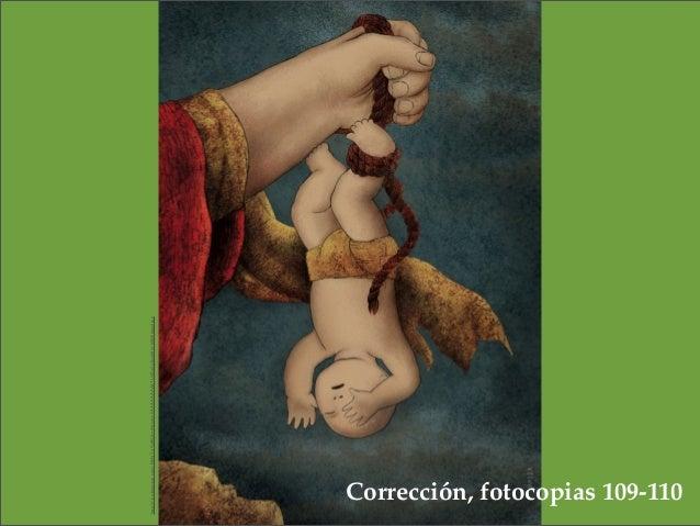 http://1.bp.blogspot.com/-EIbN7-q9af8/UIytINUehmI/AAAAAAAAATU/IZqZu3kcbI8/s1600/Edipo3.jpg Corrección, fotocopias 109-110