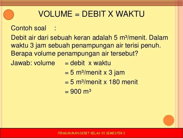 PENGUKURAN DEBIT KLS VI