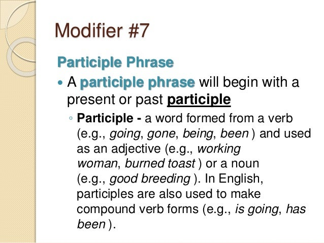 What is a participial phrase.