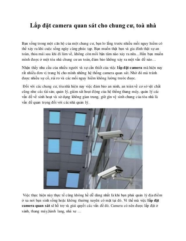 Lắp đặt camera quan sát cho chung cư, toà nhà  Bạn sống trong một căn hộ của một chung cư, bạn lo lắng trước nhiều mối ngu...