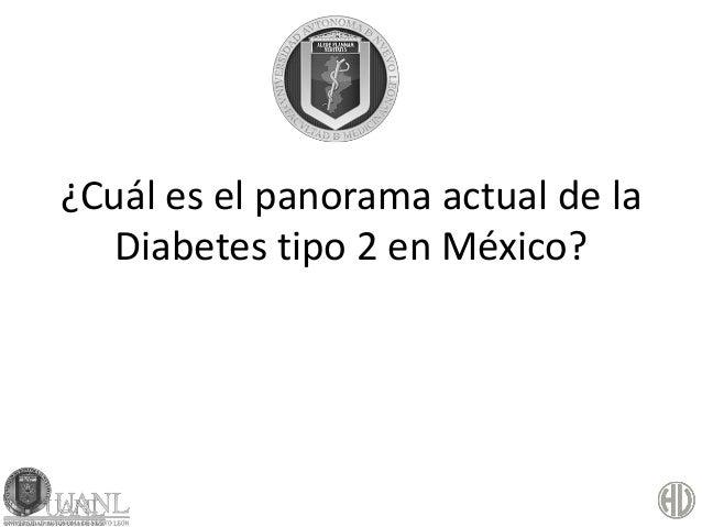 ¿Cuál es el panorama actual de la  Diabetes tipo 2 en México?