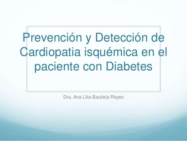Prevención y Detección de Cardiopatia isquémica en el