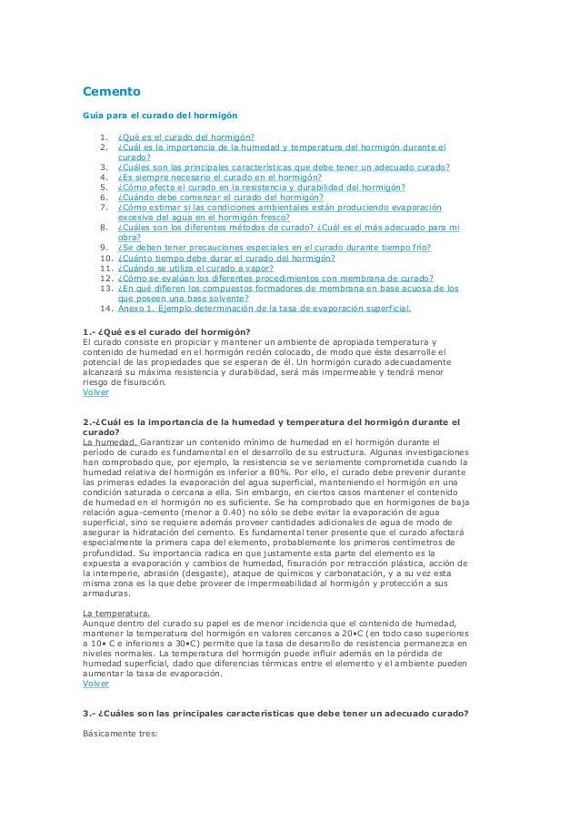 Cemento  Guía para el curado del hormigón  1. ¿Qué es el curado del hormigón?  2. ¿Cuál es la importancia de la humedad y ...