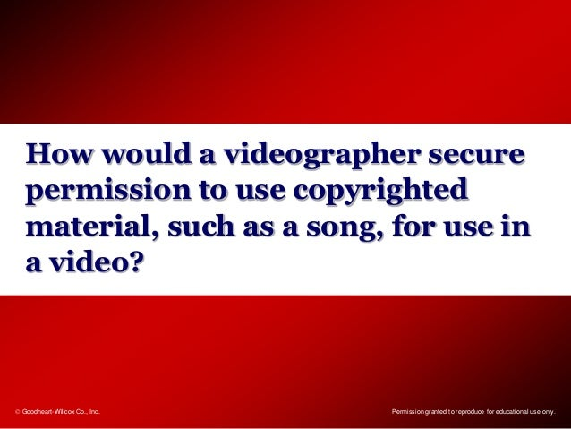 20 How Would A Videographer Secure Permission To Use Copyrighted