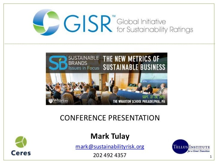 CONFERENCE PRESENTATION        Mark Tulay   mark@sustainabilityrisk.org        202 492 4357             1