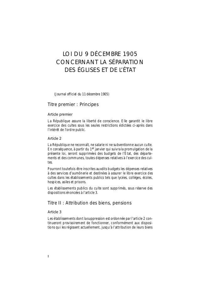 I LOI DU 9 DÉCEMBRE 1905 CONCERNANT LA SÉPARATION DES ÉGLISES ET DE L'ÉTAT (Journal officiel du 11 décembre 1905) Titre pr...