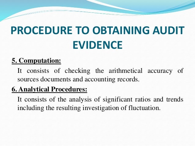 confirmation as audit evidence Chapter 6—audit evidence, audit objectives, audit programs confirmations must be used to assess electronic evidence types of audit procedures.