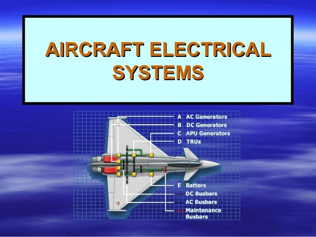 9 aircraft electrical systems aircraft electricalaircraft electrical systemssystems objectivesobjectives asfbconference2016 Gallery