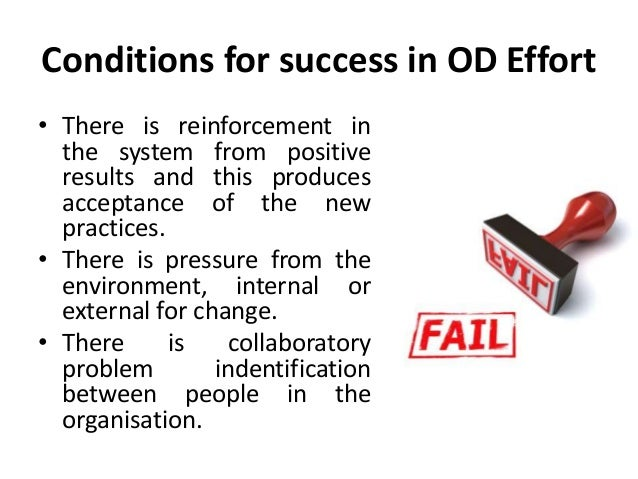success and failure in organizational change Success or failure in the organizational change process with the current state of the economy today many organizations are faced with the task of implementing.