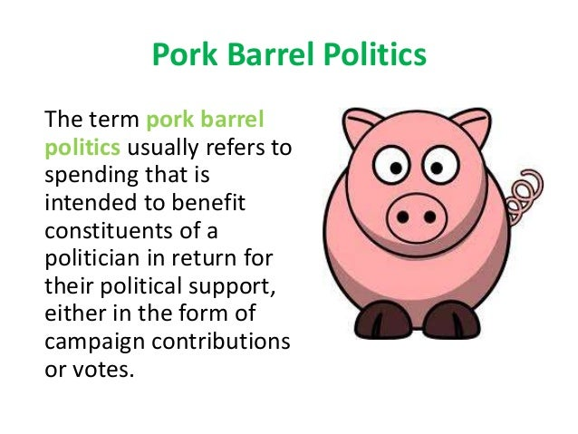 pork barrel project definition The pork page is a discussion of pork barrel  viewed as a symbol of political pork-barrel spending at its worst the project would have involved building a .