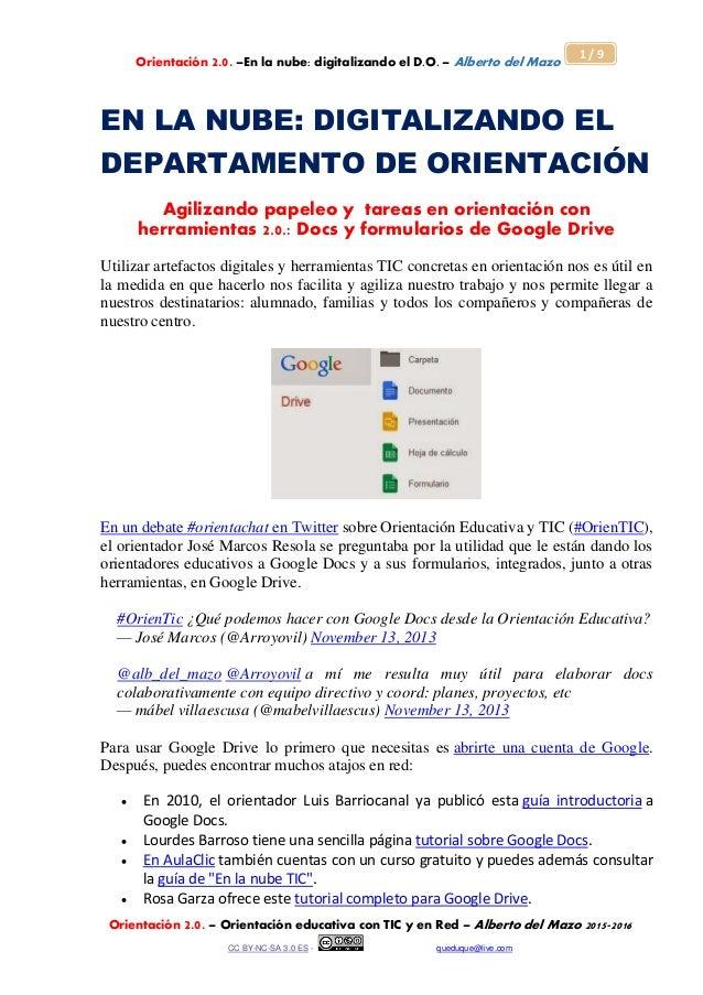 Orientación 2.0. –En la nube: digitalizando el D.O. – Alberto del Mazo Orientación 2.0. – Orientación educativa con TIC y ...