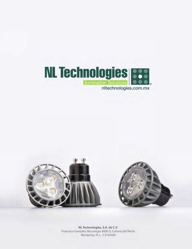NI Technologies  llumination Solutions 6,  nltechnologies. com. mx       NL Technologies,  S. A. de C. V. Francisco Gonzal...