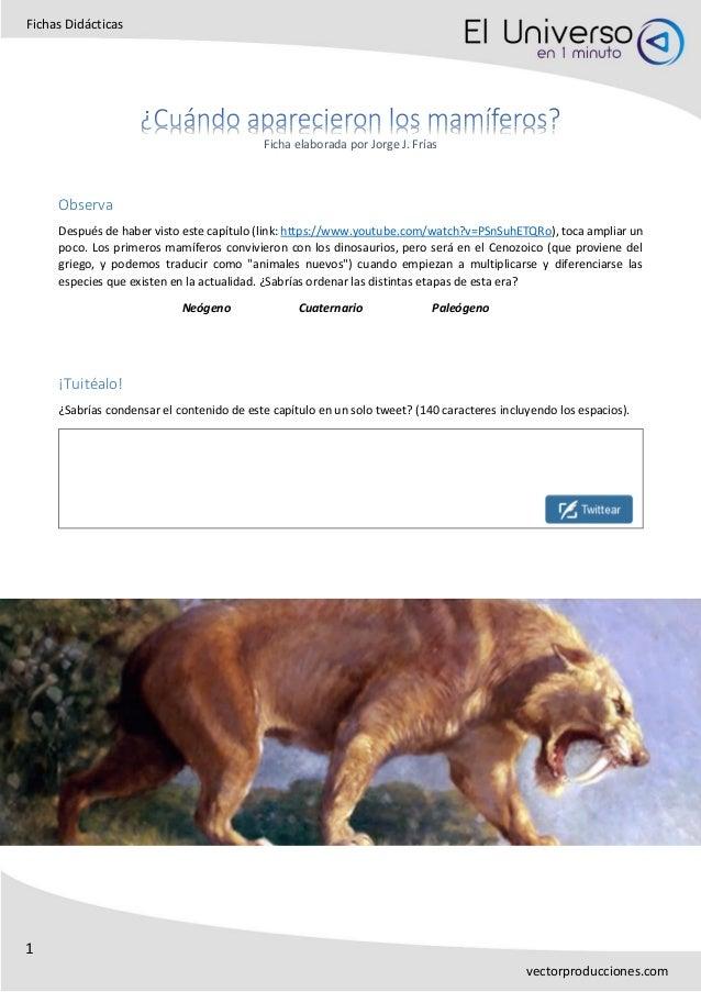 1 Fichas Didácticas vectorproducciones.com Ficha elaborada por Jorge J. Frías Observa Después de haber visto este capítulo...