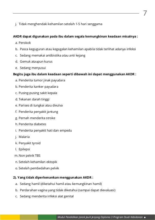 Modul Pendidikan Jarak Jauh Jenjang Diploma 3 Program Studi Kebidanan 7 j. Tidak menghendaki kehamilan setelah 1-5 hari s...