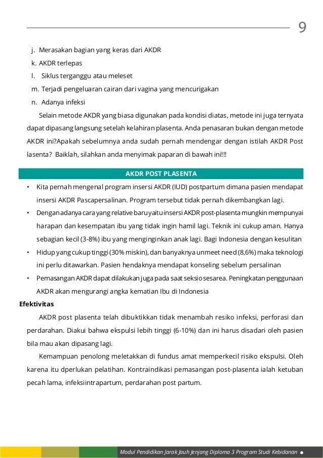 Modul Pendidikan Jarak Jauh Jenjang Diploma 3 Program Studi Kebidanan 9 j. Merasakan bagian yang keras dari AKDR k.AKDR ...