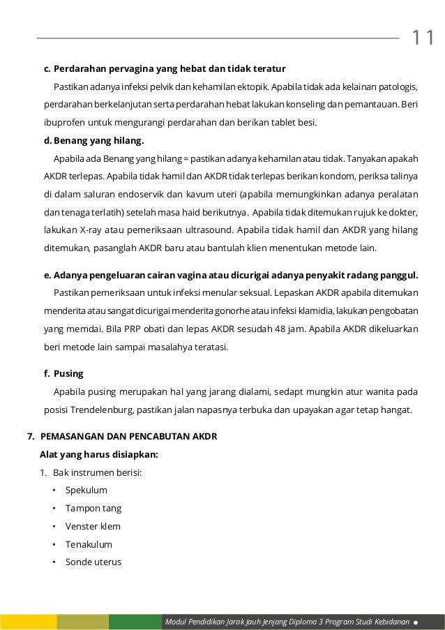 Modul Pendidikan Jarak Jauh Jenjang Diploma 3 Program Studi Kebidanan 11 c.Perdarahan pervagina yang hebat dan tidak tera...