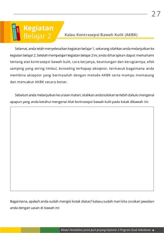 Modul Pendidikan Jarak Jauh Jenjang Diploma 3 Program Studi Kebidanan 27  Selamat, anda telah menyelesaikan kegiatan bela...