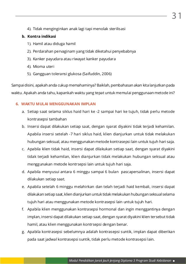 Modul Pendidikan Jarak Jauh Jenjang Diploma 3 Program Studi Kebidanan 31 4).Tidak menginginkan anak lagi tapi menolak ste...