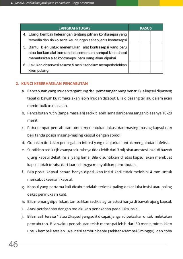 Modul Pendidikan Jarak Jauh Pendidikan Tinggi Kesehatan 46 LANGKAH/TUGAS KASUS 4. Ulangi kembali keterangan tentang pilih...