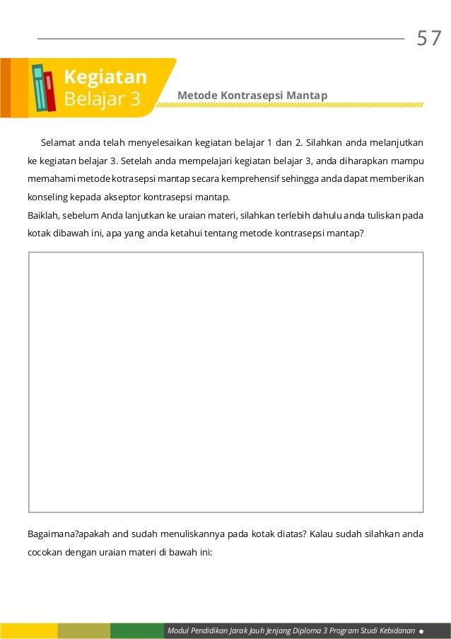 Modul Pendidikan Jarak Jauh Jenjang Diploma 3 Program Studi Kebidanan 57  Selamat anda telah menyelesaikan kegiatan belaj...