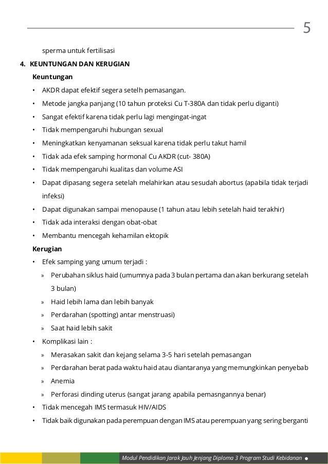 Modul Pendidikan Jarak Jauh Jenjang Diploma 3 Program Studi Kebidanan 5 sperma untuk fertilisasi 4. Keuntungan dan kerugi...