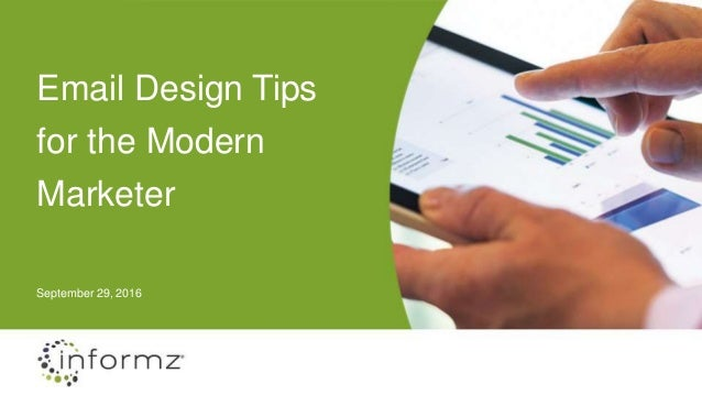 Email Design Tips for the Modern Marketer September 29, 2016