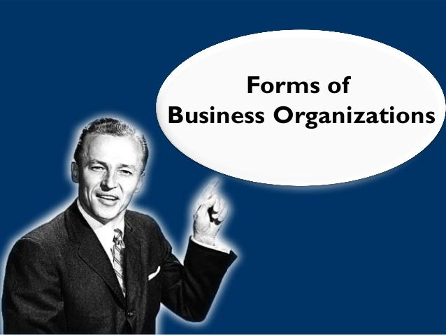 9  Forms Of Business Organization