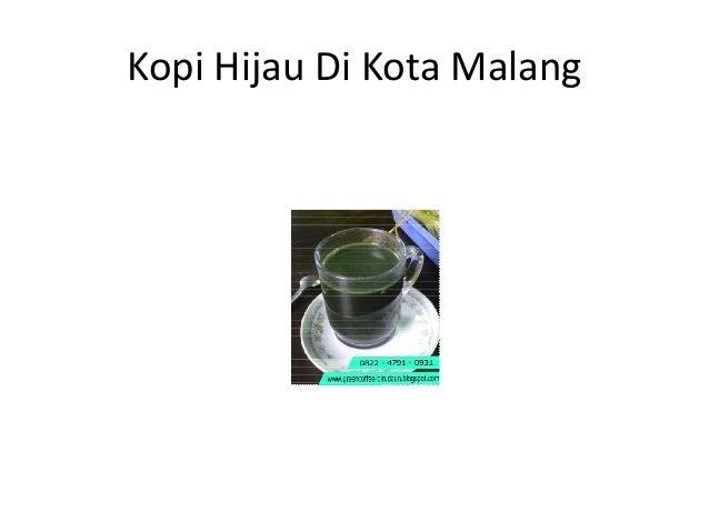 Kopi Green Pelangsing, Jual Kopi Hijau Malang, WaCall0822-4791-0931