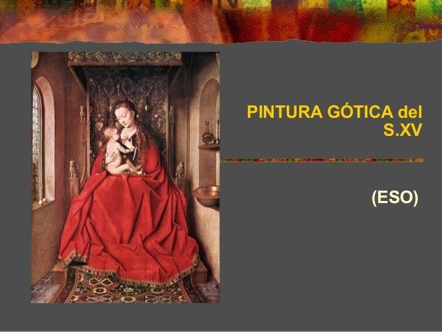 (ESO) PINTURA GÓTICA del S.XV