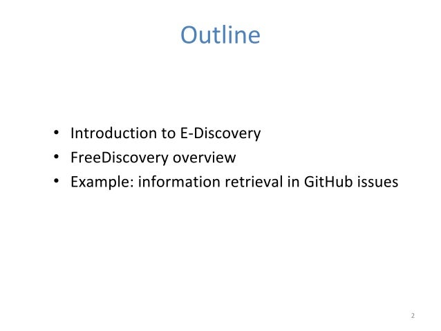 FreeDiscovery - information retrieval and e-Discovery in Python, Roman Yurchak Slide 2
