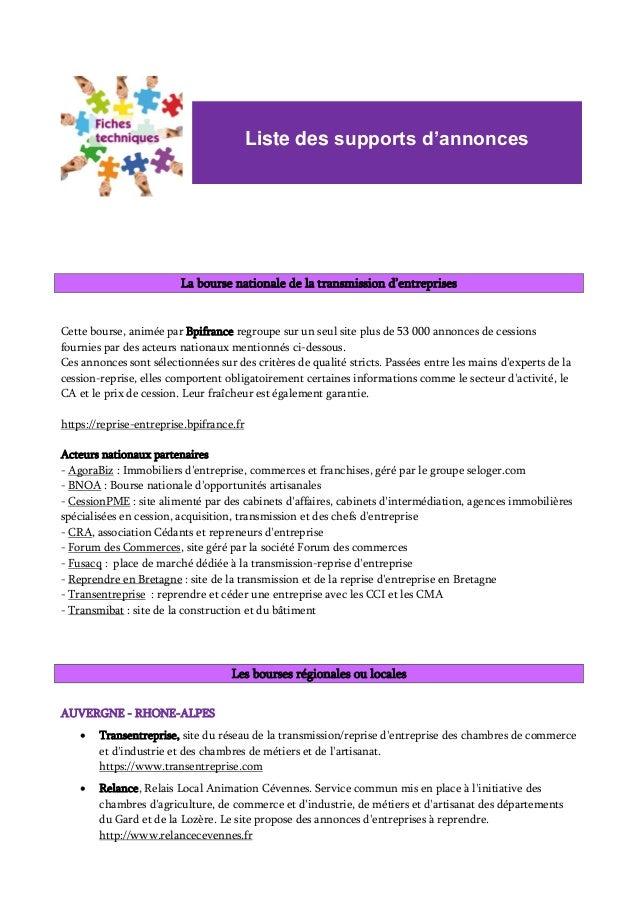 La bourse nationale de la transmission d'entreprises Cette bourse, animée par Bpifrance regroupe sur un seul site plus de ...