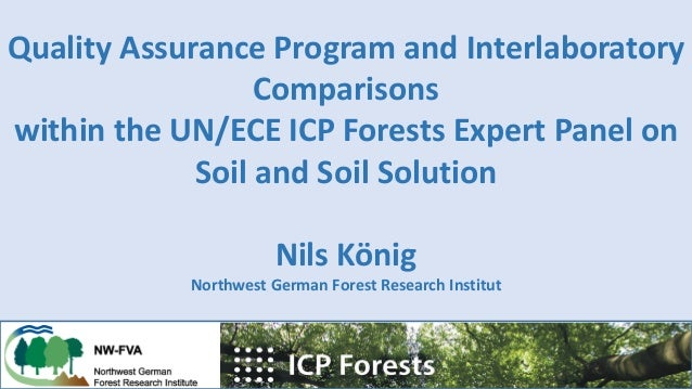 Quality Assurance Program and Interlaboratory Comparisons within the UN/ECE ICP Forests Expert Panel on Soil and Soil Solu...